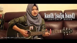 Video LAGU JADUL TAPI MENYENTUH BGT, KASIH (SALJU BAND) cvr justcall rosse MP3, 3GP, MP4, WEBM, AVI, FLV Agustus 2018