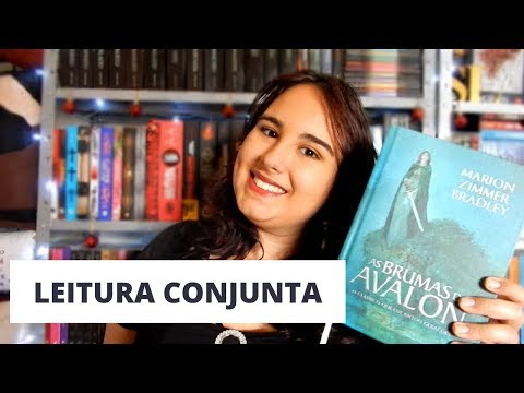 Leitura Conjunta: As Brumas de Avalon