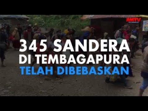 345 Sandera Di Tembagapura Telah Dibebaskan