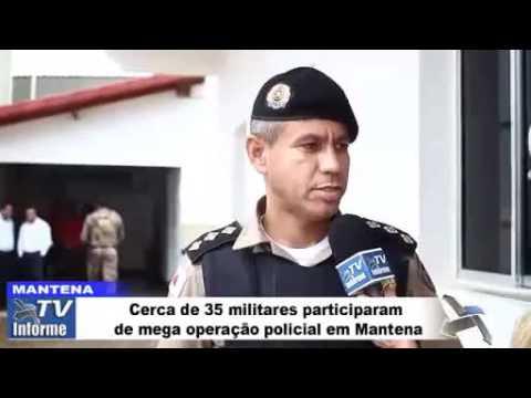 Cerca de 35 militares participaram de mega operação policial em Mantena