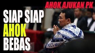 Video AHOK AJUKAN PK  AHOK   SIAP SIAP  BEBAS! MP3, 3GP, MP4, WEBM, AVI, FLV Februari 2018