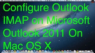 This video is about How to Configure Outlook Windows Live MSN Hotmail IMAP in Outlook 2011 on Mac OS X for a written version...