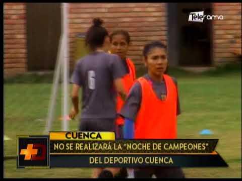 No se realizará la Noche de Campeones del Deportivo Cuenca