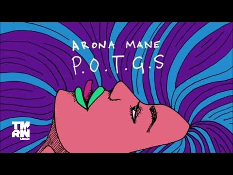 Arona Mane - P.O.T.G.S