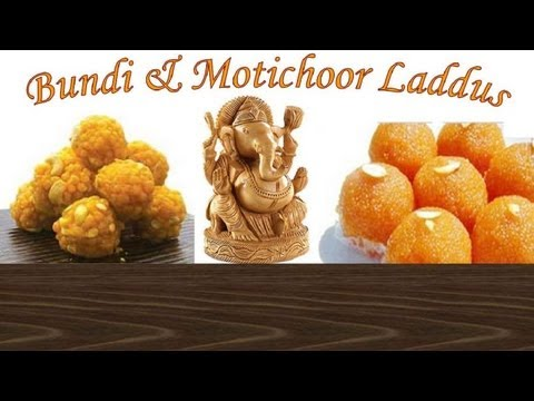 Boondi Ladoo & Motichoor Laddus Recipe Video - Bundi Ladoo