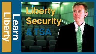 Liberty, Security, and the TSA Video Thumbnail