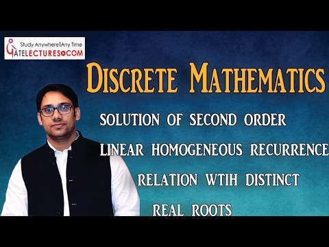 04 solution of second order linear homogeneous recurrence relation wtih distinct real roots