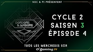 Donjons & Jambons - Cycle 2 - S03E04 - 03/02/16