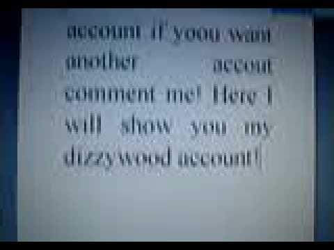 free dizzywood account