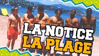 Video LA NOTICE - ALLER À LA PLAGE MP3, 3GP, MP4, WEBM, AVI, FLV Juli 2017