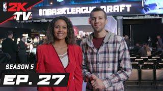 NBA 2K League Season 2 Draft Special - NBA 2KTV S5. Ep. 27