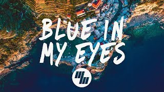 Video NLSN - Blue In My Eyes (Lyrics / Lyric Video) feat. Lisa Rowe MP3, 3GP, MP4, WEBM, AVI, FLV Juni 2018