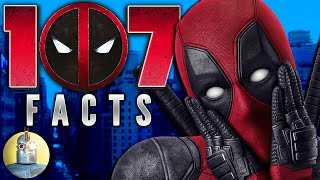 "10 Biggest Deadpool Movie Mistakes You Missed: https://www.youtube.com/watch?v=wXBUEpB4EcYSubscribe to Movie Mistakes: https://www.youtube.com/channel/UC6YM81oDXCtcbGxMbubuWGA?sub_confirmation=1Deadpool is really living up to his title as a mercenary, because he is KILLING it right now. His movie has been breaking records and making so much at the box office that it's literally changing the way studios think of the superhero genre. It's already been greenlit for a sequel, so there is a lot of Deadpool coming up for us to love We're here to tell you everything you need to know about the Merc with the Mouth's big screen debut. Are you a diehard fan? Just wondering if it's worth a watch? We've got something for everyone as we count down the 107 Facts You Should Know About Deadpool. Watch: 107 X-Men: Apocalypse Facts: https://www.youtube.com/watch?v=oqmCnDZVa5o&index=6&list=PLJuFxb2ft3ZZtU4ObOkmxha-2MVGVXDR0Watch: 107 Captain America: Civil War Facts: https://www.youtube.com/watch?v=uRRm6aaryv4&list=PLJuFxb2ft3ZZtU4ObOkmxha-2MVGVXDR0&index=9-----------------------------------Click All The Links!----------------------------------- Like and Subscribe for more :Dhttps://www.youtube.com/channel/UCTyHgU6ddX9eXLeSr6KUoSQ Learn more about the Channel Frederator Network here:http://frdr.us/1ybpOuJ Check Out These Videos You May Have Missed!Worst Star Wars Jobs ►► https://www.youtube.com/watch?v=JkDNQtv5lEU&index=2&list=PLJuFxb2ft3ZZtU4ObOkmxha-2MVGVXDR0Worst Ways to Die In Star Wars ►► https://www.youtube.com/watch?v=Q40YMvbCzjA&list=PLJuFxb2ft3ZZtU4ObOkmxha-2MVGVXDR0&index=9Mad Max Stunts ►► https://www.youtube.com/watch?v=2E6RCU6Cwjg&list=PLJuFxb2ft3ZZtU4ObOkmxha-2MVGVXDR0&index=17-----------------------------------Credits-----------------------------------Written by: Andrew Baker, Alex CaineHosted by: Movie MistakesGraphics and Edited by: Graham Higgins, Nicky FungProduced by: Matt Gielen, Jake Krengel, Soy Nguyen, Elissa VallanoMusic Provided by Audio Micro:""Trip Hop Cop"" - DJRobWegner""Da Step"" - rafalkulik""Adios Amigo"" - rafalkulik""Real Hypnosis"" - rafalkulikCinematica is your new home for all things Movie & TV! From Doctor Who to Harry Potter, we'll be going through all your favorites and favorites you didn't know you even had! Let's watch smarter!-----------------------------------Image Sources-----------------------------------http://pastebin.com/tPgrXa6z"