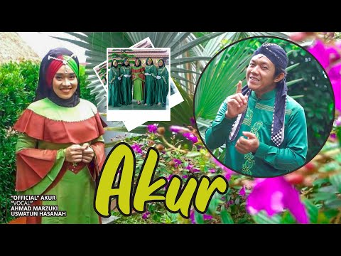 AKUR - AHMAD MARZUKI Feat. USWATUN HASANAH