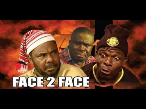Face to Face  -   Nigeria  Nollywood Movie