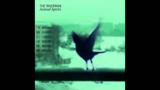 Video The Riverman - Underground Child (EP Animal Spirits)