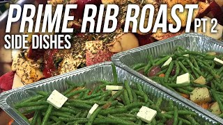 Prime Rib recipe Part 2 The Sides by BBQ Pit Boys