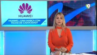 ¿Que pasará con los dos millones de teléfonos HUAWEI que tienen los dominicanos?