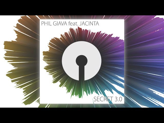 Phil Giava feat. JACINTA - Secret 3.0 [Official]
