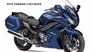8. 2018 Yamaha FJR1300ES : TOURING WITH PRECISION