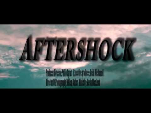 AFTERSHOCK- Official trailer