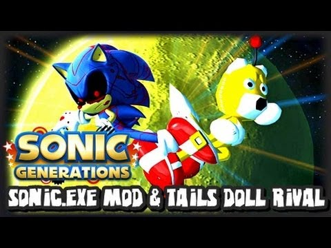 Sonic Generations PC - Sonic.EXE Character Mod & Tails Doll Rival
