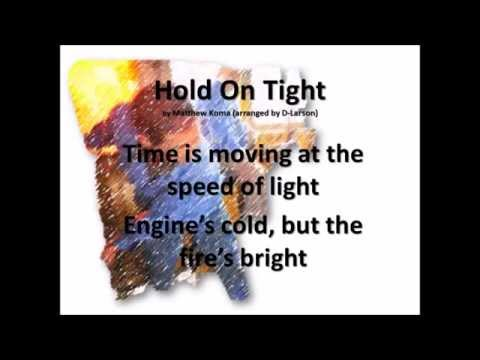 Hold on Tight (2015) (Song) by Matthew Koma