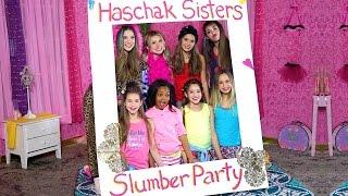 Video Haschak Sisters - Slumber Party MP3, 3GP, MP4, WEBM, AVI, FLV Januari 2018