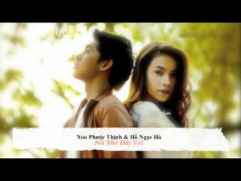 [Audio] Hồ Ngọc Hà & Noo Phước Thịnh – Nỗi Nhớ Đầy Vơi (Vpop)