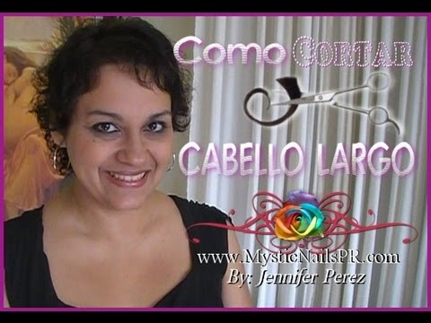 Como Cortar – Recortar Cabello Largo Horizontalmente :::… ☆ Jennifer Perez of Mystic Nails ☆