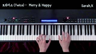 트와이스 (Twice) - Merry & Happy [Piano Cover]