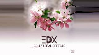 Music Discovery Monday - EDX - Collateral Effect