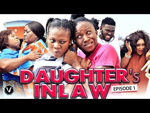 DAUGHTER IN-LAW season 1-2020 LATEST UCHENANCY NOLLYWOOD MOVIES (HIT MOVIE)
