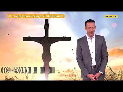 Веттер: Дие актаелле Ворхерсаге фüр Карфреитаг (30.03.2018)