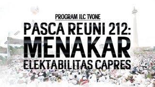 Video FULL ILC PASCA REUNI 212: MENAKAR ELEKTABILITAS CAPRES - Program ILC TVOne MP3, 3GP, MP4, WEBM, AVI, FLV Desember 2018