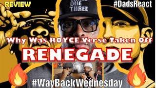 "Video DADS REACT   RENEGADE x EMINEM ft JAY Z, ROYCE DA 5'9""   WAY BACK WEDNESDAY REVIEW !! MP3, 3GP, MP4, WEBM, AVI, FLV Januari 2019"