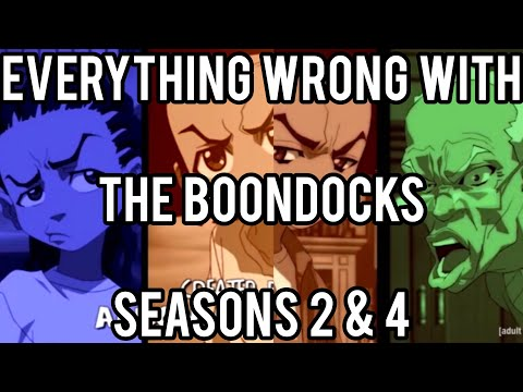 Everything Wrong With The Boondocks (Seasons 2 and 4)