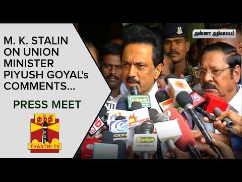 M-K-Stalin-on-Union-Minister-Piyush-Goyals-Comments-Press-Meet--Thanthi-TV