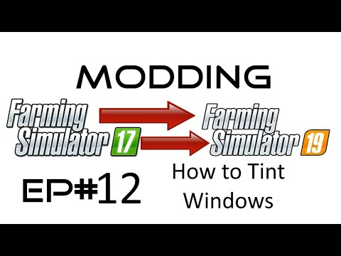 FS19 How to tint Windows - texture pack v1.0