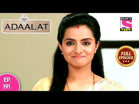 Adaalat - Full Episode 191 - 18th July, 2018