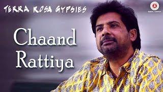Presenting the video of Chaand Rattiya sung by Vineet Sharma. Song - Chaand Rattiya Album - Terra Rosa Singer - Vineet Sharma, Featuring - Manish J Tipu on b...