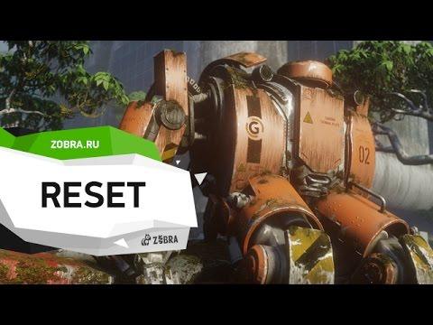 Reset обзор игры от Zobra.ru