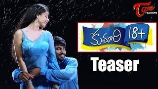 Kumari 18  Movie Teaser    Malvie Malmotra  Yodha  Sai Kiran  Srikanth  Anand