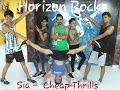 Sia - Cheap Thrills by Horizon Rocks