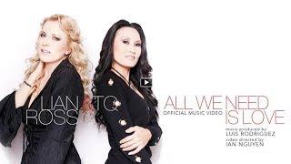 Download Lagu Lian Ross & TQ - All We Need Is Love Mp3