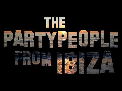 Dennis SecLane feat. Yvi Szoncsò - Partypeople from Ibiza 2k17 (Musikvideo)