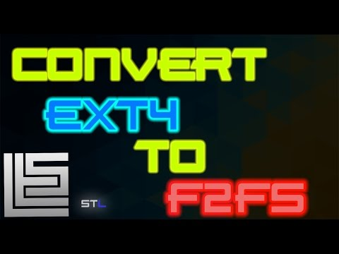 Change file system| ext4 to f2fs| 100% works on any android
