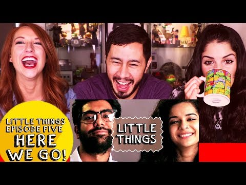 Little Things | Episode 5 | Reaction | Stacy Howard & Kiana Madani!
