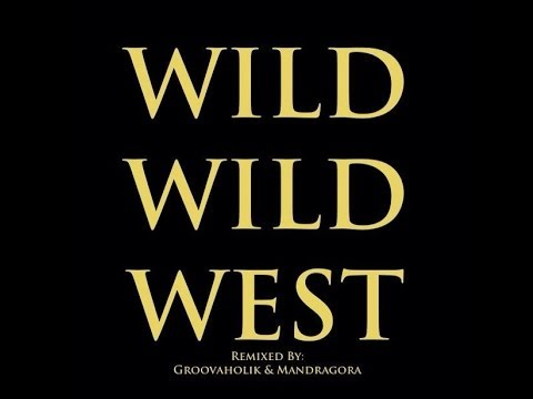 Download Groovaholik & Mandragora - Wild Wild West (Official Video) HD Mp4 3GP Video and MP3