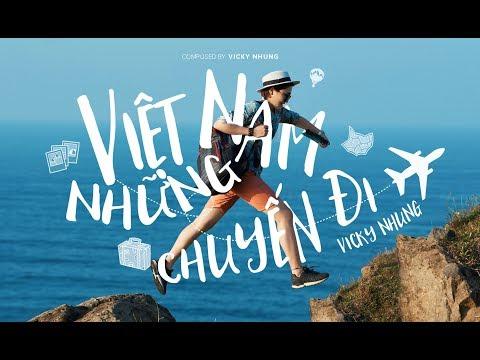 Việt Nam, những chuyến đi (Official Music Video) - Vicky Nhung - Thời lượng: 5:24.